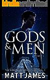 Gods and Men: The Hank Boyd Omnibus (Volume 1: Books 1-3)