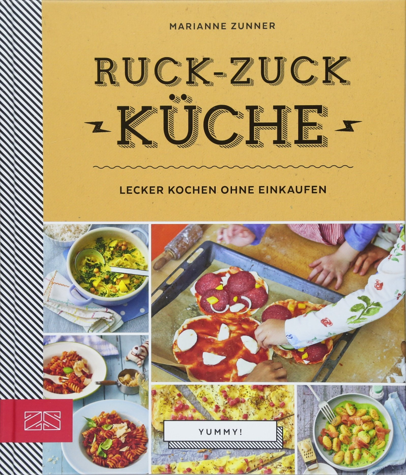 Ruck-zuck-Küche: Lecker kochen ohne Einkaufen (Yummy): Amazon.de
