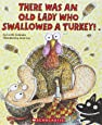 There Was An Old Lady Who Swallowed A Turkey! (Turtleback Binding Edition)