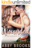 Wounded (A Brookside Romance Book 1)