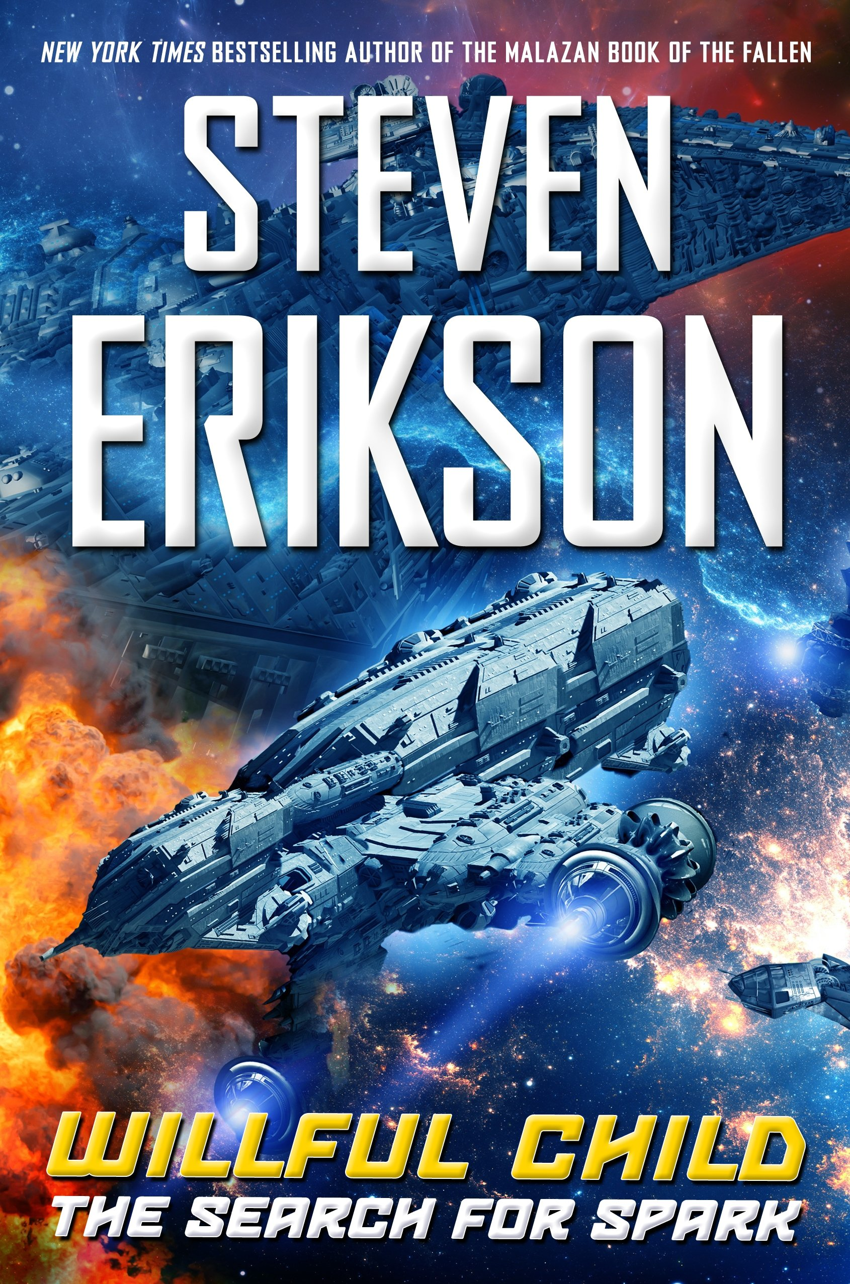 Willful Child: The Search For Spark: Steven Erikson: 9780765383969:  Amazon: Books