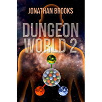 Dungeon World 2: A Dungeon Core Experience (English Edition)