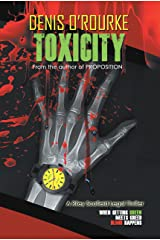 Toxicity: When Getting Green Meets Greed Blood Happens Kindle Edition