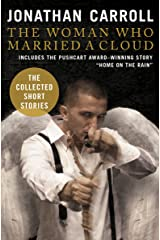The Woman Who Married a Cloud: The Collected Short Stories Kindle Edition