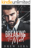 Breaking The Mold: A Club Irons Novel (Irons Series Book 4)
