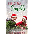 Christmas Sparkle: A Romantic Comedy (Never Say Never)