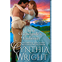 In a Renegade's Embrace (Rogues Go West Book 2) (English Edition)