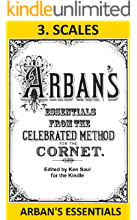 Amazon arbans complete conservatory method for trumpet arbans essentials part 3 scales from the complete conservatory method for cornet or trumpet fandeluxe Image collections