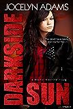 Darkside Sun (Mortal Machine Book 1)