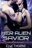 Her Alien Savior (Ultimate Passage Book 1)
