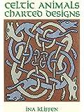 Celtic Animals Charted Designs (Dover Needlework) (Dover Needlework Series)