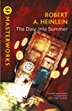 The Door into Summer (S.F. MASTERWORKS)