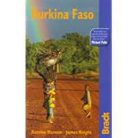 Burkina Faso: The Bradt Travel Guide