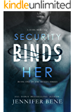 Security Binds Her (A Dark Romance) (The Thalia Series Book 1)