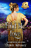 Find Me Love (Scandal Meets Love Book 2)