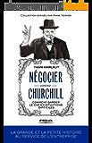 Négocier comme Churchill: Comment garder le cap en situations difficiles