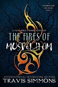 The Fires of Muspelheim (The Harbingers of Light Book 5)