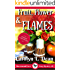 FRUIT, FLOWER, and FLAMES: A Ravenwood Cove Cozy Mystery