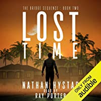 Lost Time: The Bridge Sequence, Book 2