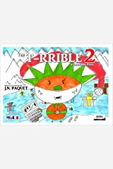 The T-RRIBLE 2 (Bilingual English-French) Kindle Edition