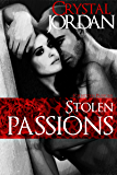 Stolen Passions (Forbidden Passions Book 1)