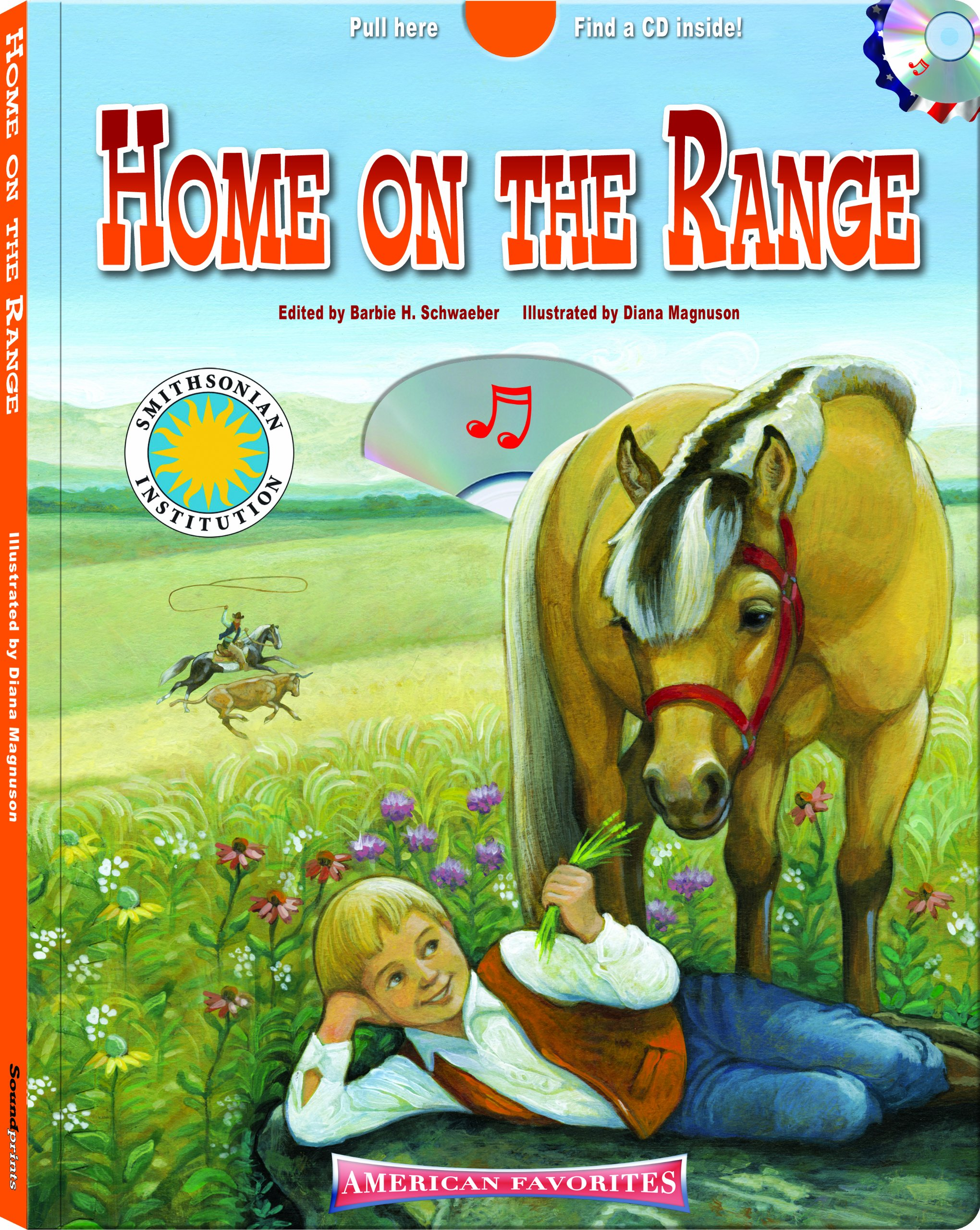 Read Online Home On the Range - a Smithsonian American Favorites Book (with sing-along audiobook CD and music sheet) pdf epub