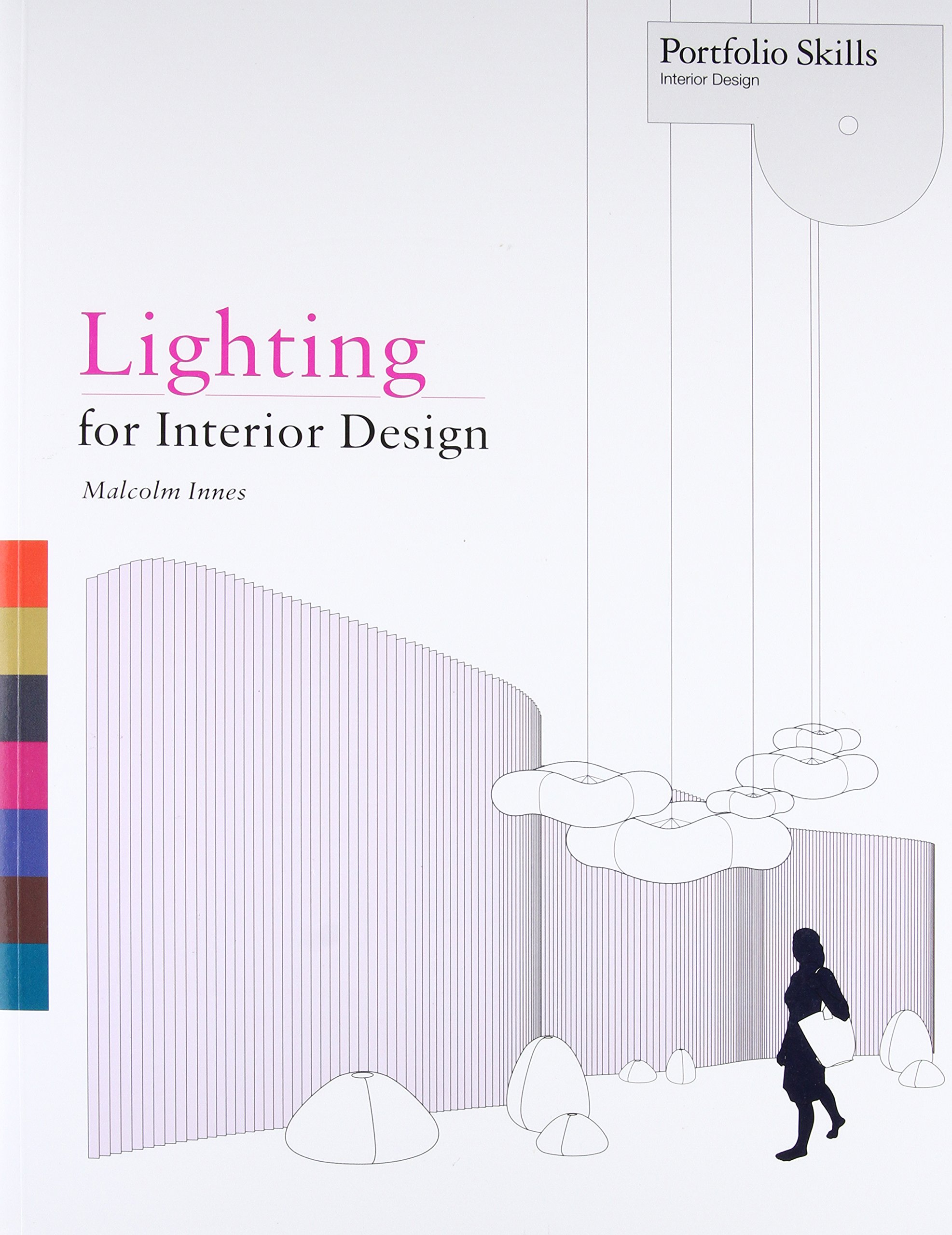 Lighting For Interior Design Portfolio Skills Malcolm Innes 9781856698368 Amazon Books