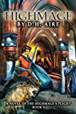 Highmage (Highmage's Plight Series Book 4)