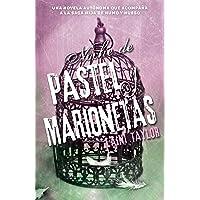 Noche de Pastel Y Marionetas / Night of