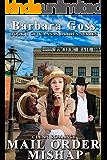 Mail Order Mishap: Book 1 Kansas Brides