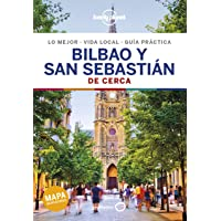 Bilbao y San Sebastian De cerca 2: 1 (Guías De cerca Lonely Planet)