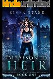 Imprisoned Heir: A Paranormal Romance (Atlantis Institute For Dangerous Criminals: Book One)
