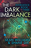 The Dark Imbalance (Evergence Book 3)