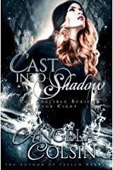 Cast Into Shadow (The Crucible Book 8) Kindle Edition