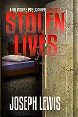 Stolen Lives (The Lives Trilogy Book 1) Kindle Edition