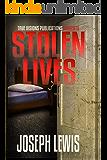 Stolen Lives (The Lives Trilogy Book 1)