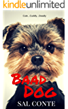 Baad Dog: (A Gripping Psychological Thriller That Bites)