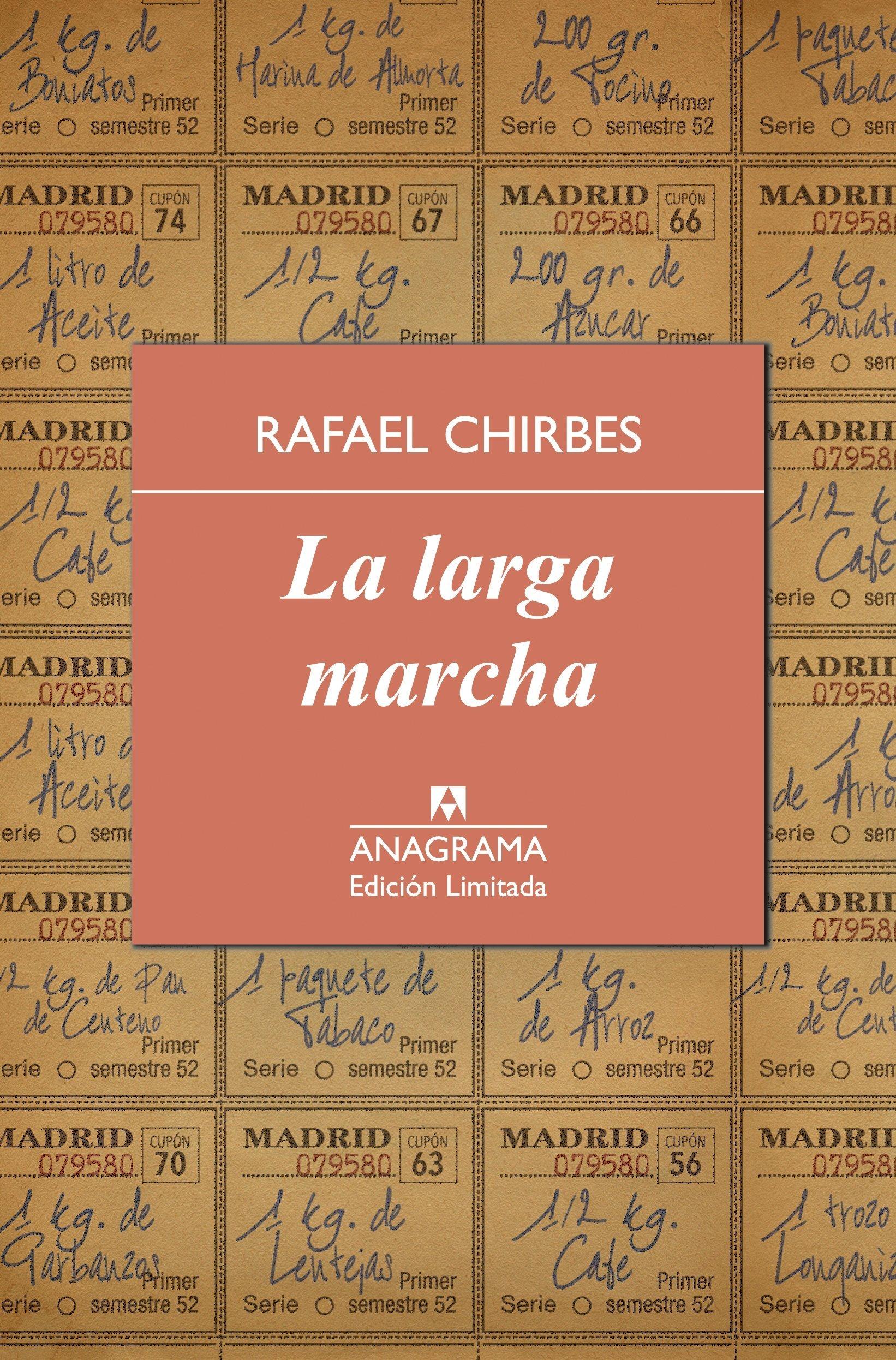 La larga marcha (Edicion Limitada) (Spanish Edition): Rafael Chirbes:  9788433928344: Amazon.com: Books
