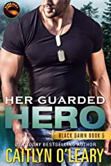 Her Guarded Hero (Black Dawn Book 5) Kindle Edition
