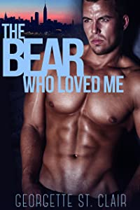 Shifters, Inc. The Bear Who Loved Me