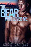Shifters, Inc. The Bear Who Loved Me (Shifters Inc Book 4)