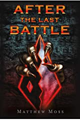After the Last Battle (The Last Battle Series Book 1) Kindle Edition
