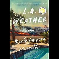 L.A. Weather: A Novel