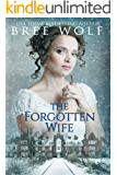 The Forgotten Wife: A Regency Romance (A Forbidden Love Novella Series Book 3) (English Edition)