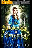The Dukedom of Deception: A Historical Regency Romance Novel