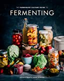 The Farmhouse Culture Guide To Fermenting: Crafting Live Cultured Foods and Drinks with 100 Recipes from Kimchi to Kombucha