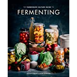 The Farmhouse Culture Guide to Fermenting: Crafting Live-Cultured Foods and Drinks with 100 Recipes from Kimchi to Kombucha [