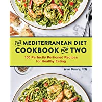 The Mediterranean Diet Cookbook for Two: 100 Perfectly Portioned Recipes for Healthy...