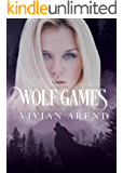 Wolf Games: Northern Lights Edition (Granite Lake Wolves Book 3)