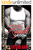 The No Regrets Groom: (The Brady Brother Romances) Last Play Masquerade Romances Book 1